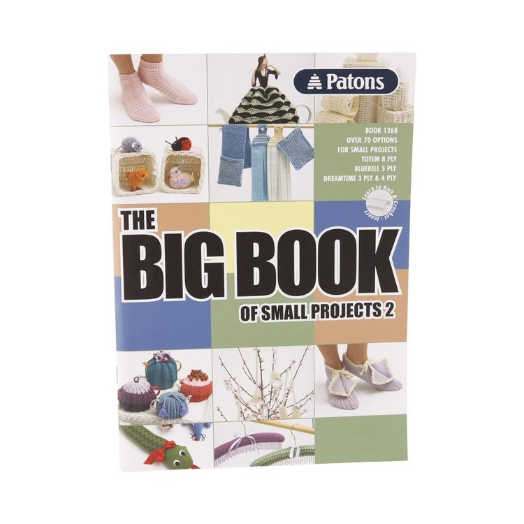 Patons The Big Book Of Small Projects