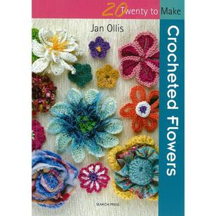 Search Press Twenty To Make: Crocheted Flowers Book