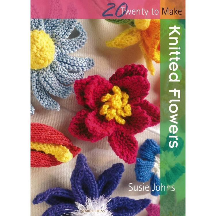 Search Press Twenty To Make: Knitted Flowers White