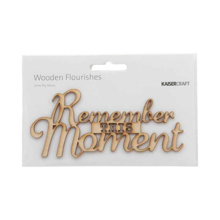 Kaisercraft Wooden Flourishes Remember This Moment