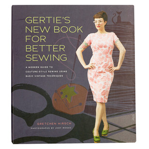 Gertie New Book For Better Sewing