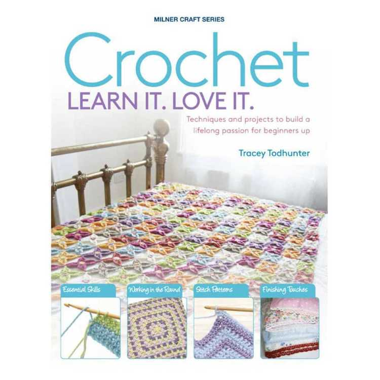 Crochet Learn It Love It Book