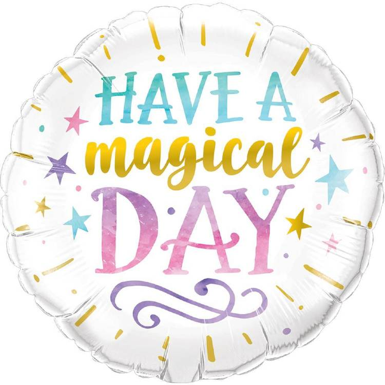 Qualatex Round Foil Have A Magical Day Balloon