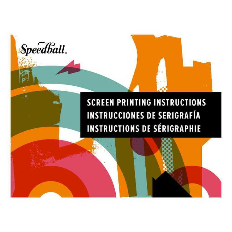 Speedball Screen Print Instruction Manual