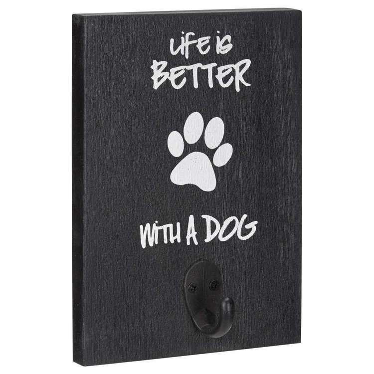 Bouclair Dogs & Cats Life Is Better With A Dog Hook