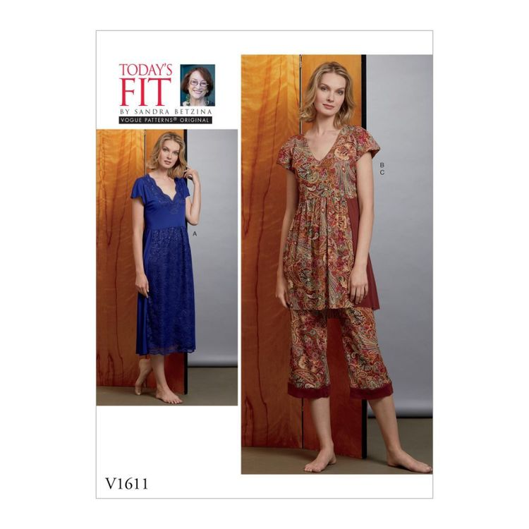 Vogue Pattern V1611 Today's Fit by Sandra Betzina Misses' Nightgown And Pants All Sizes