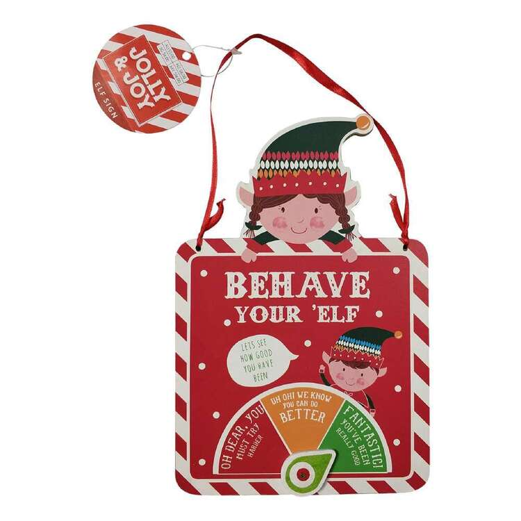 Jolly & Joy Behave Your Elf Sign