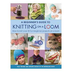 Search Press A Beginner's Guide To Knitting A Loom