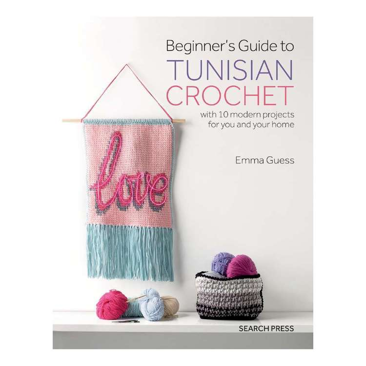 Search Press Beginner's Guide to Tunisian Crochet