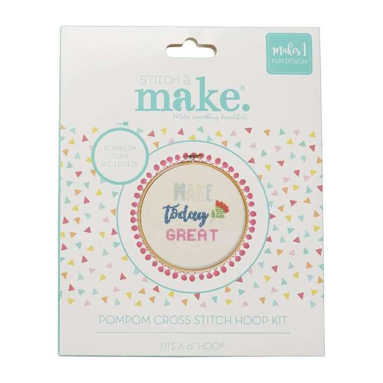 Stitch & Make 'Make Today Great' Cross Stitch Pom Hoop