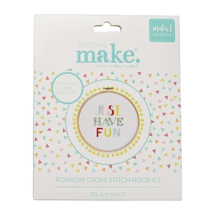 Stitch & Make Just Have Fun Cross Stitch Pom Hoop