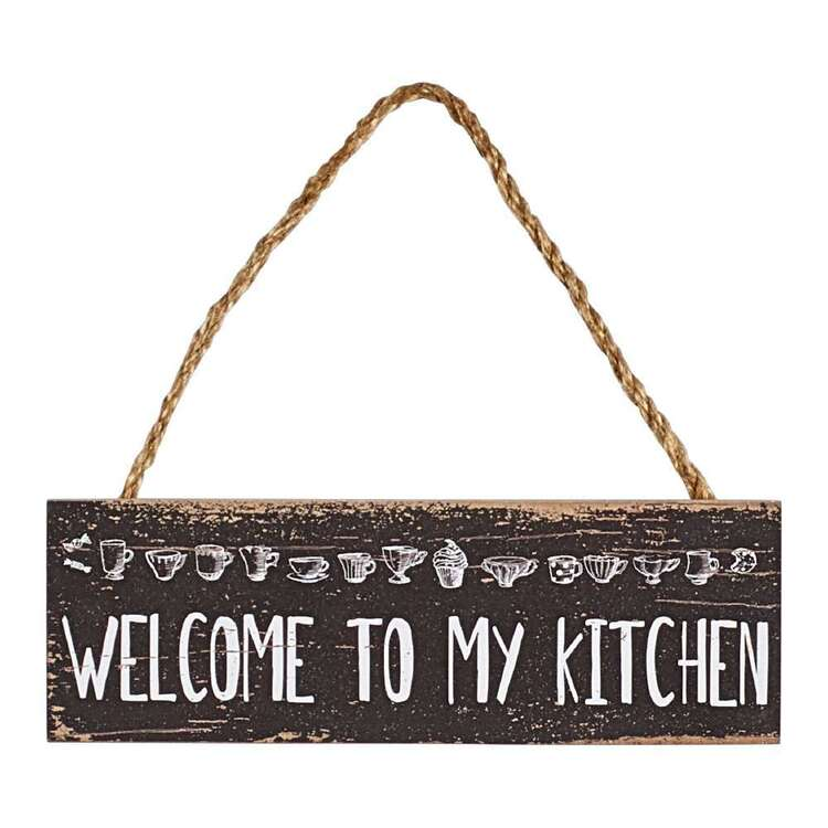 Living Space Welcome To My Kitchen Plaque