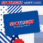 Spotlight eGift Card