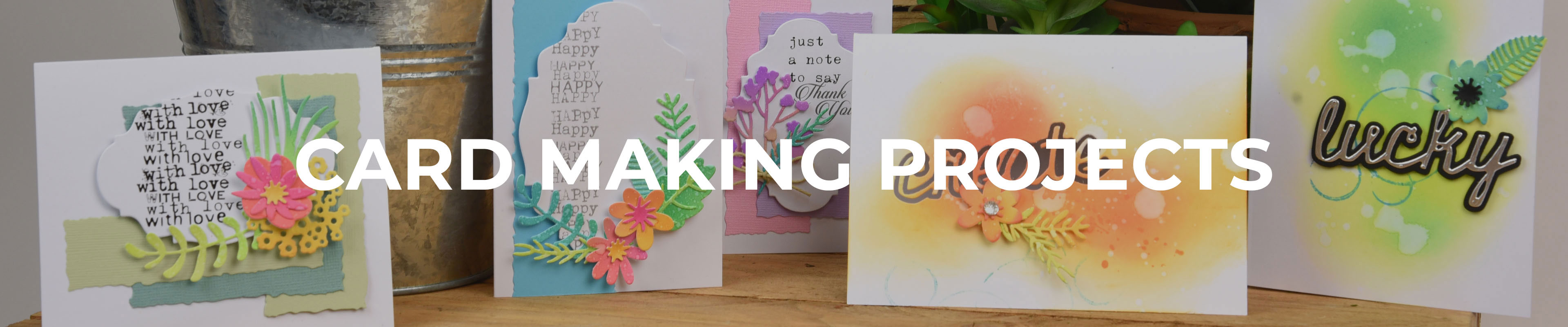 Card Making Projects