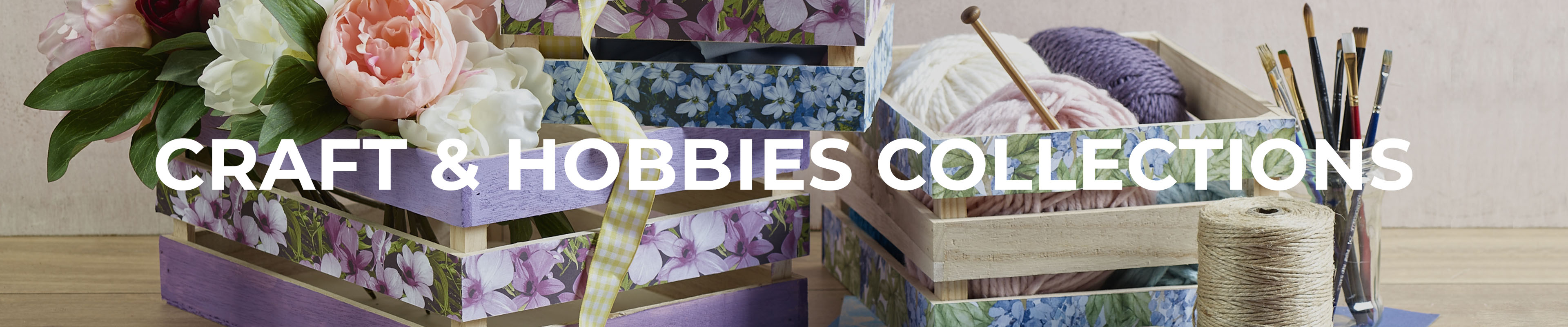 Shop Our Craft & Hobbies Collections