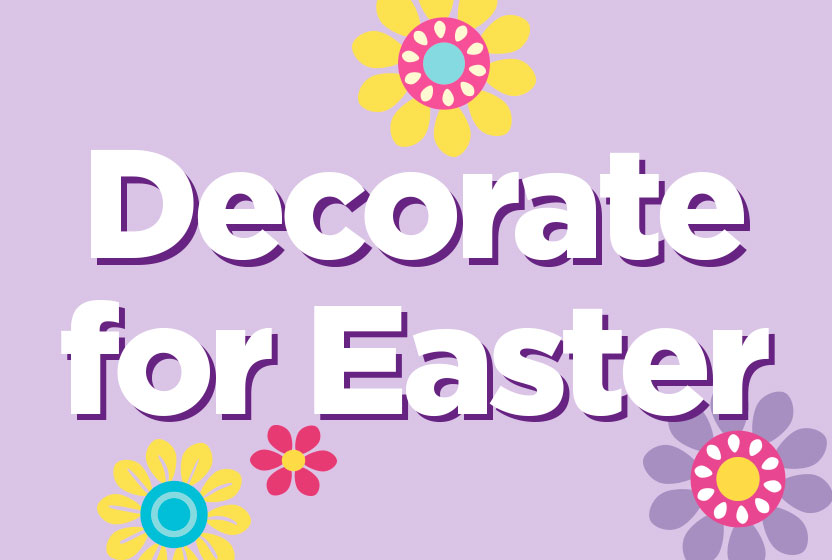 Decorate For Easter