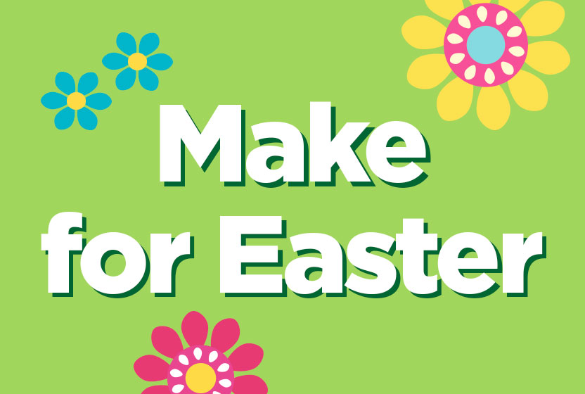 Make For Easter