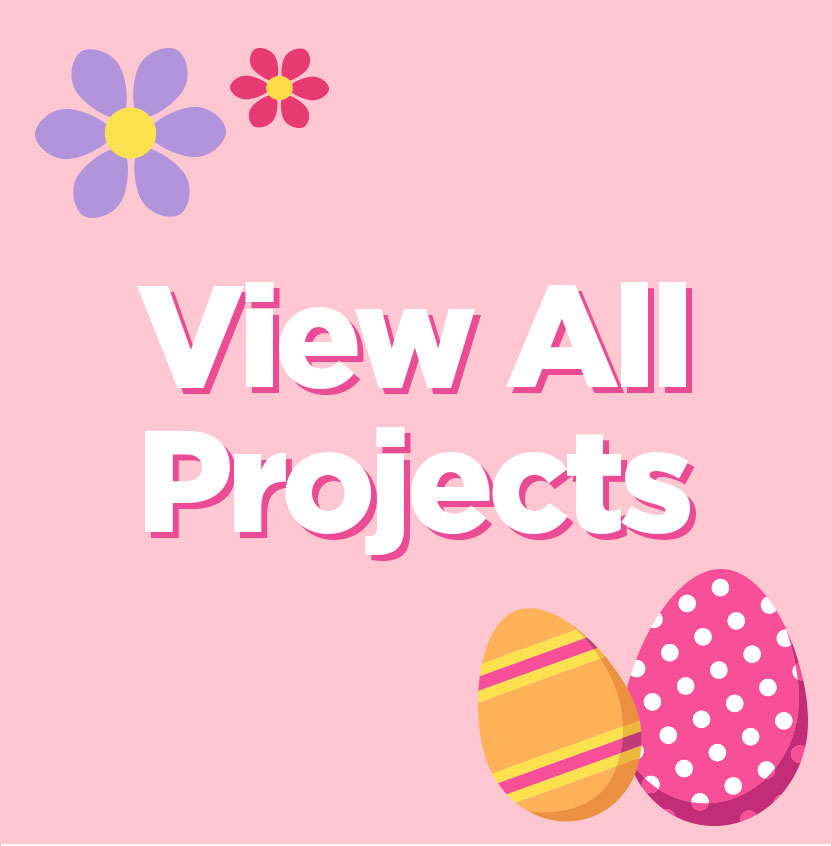 View All Easter Projects