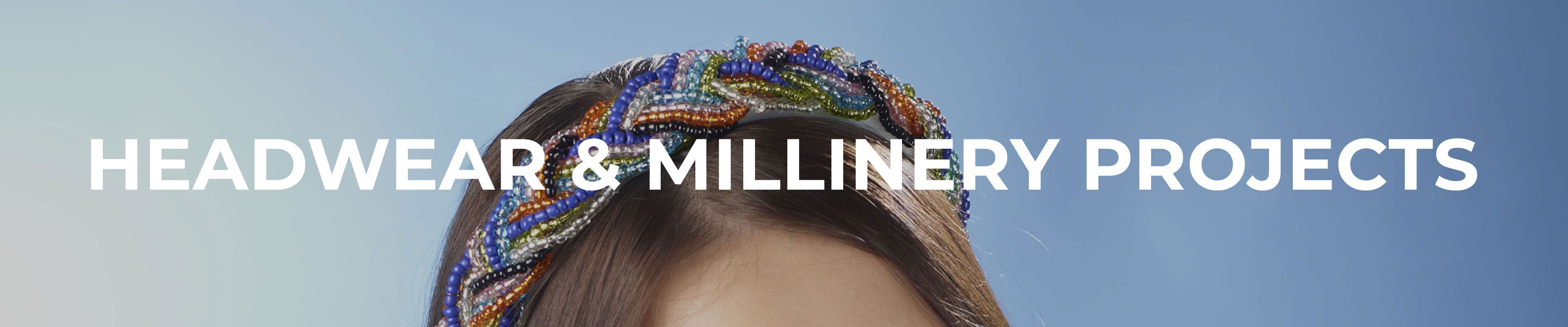 Headwear & Millinery Projects