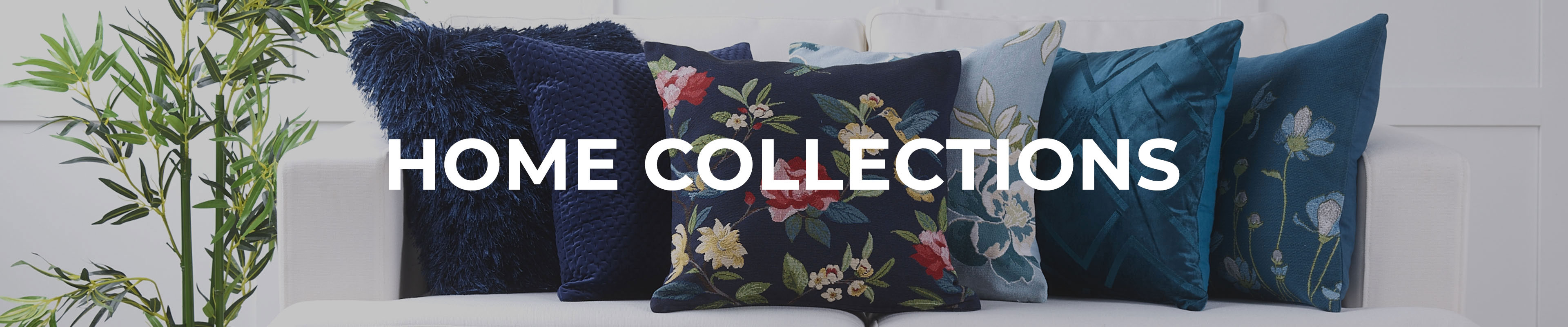 Shop Our Home Collections