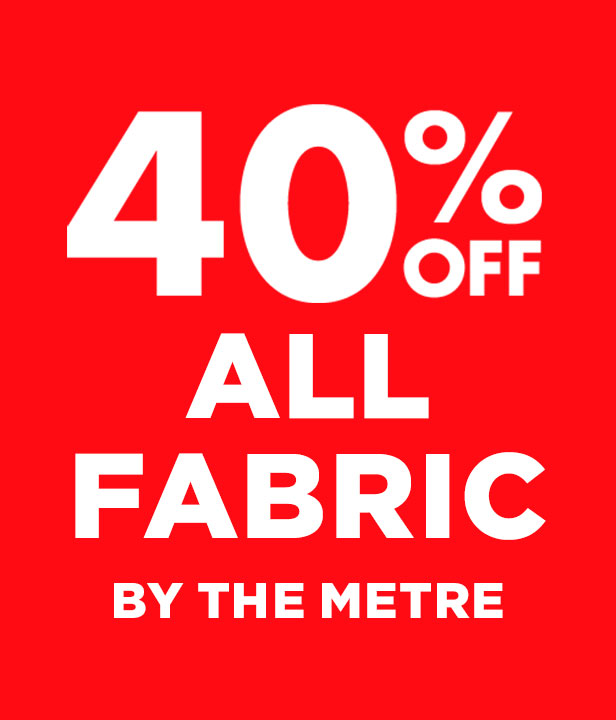 40% Off All Fabric By The Metre