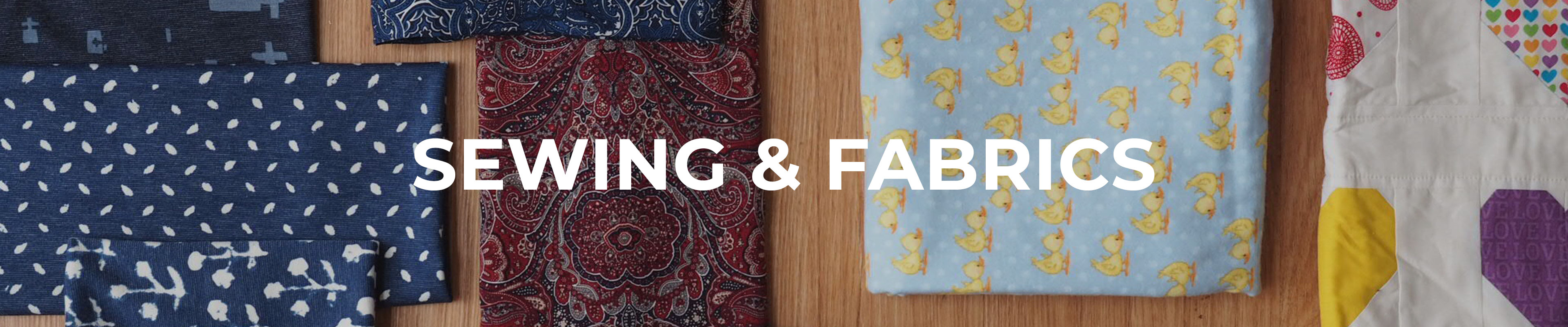 Shop Our Sewing & Fabrics Range